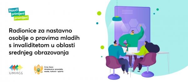 Najava: UMHCG organizuje radionicu za nastavno osoblje u okviru projekta Nauči – primijeni – promijeni